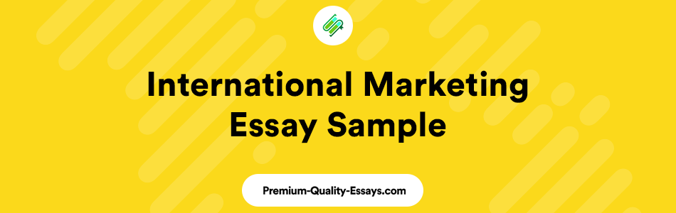 international marketing essay