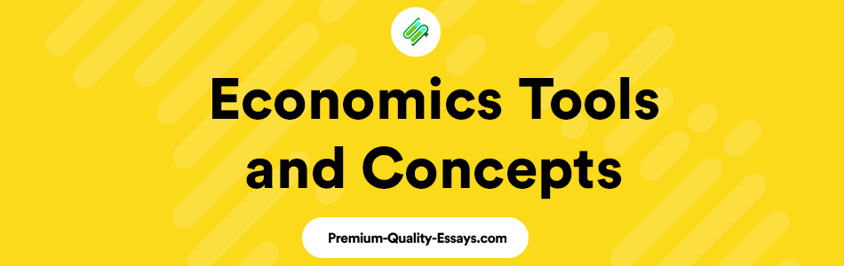 Economics Tools and Concept Paper