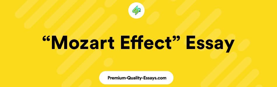 """Mozart Effect"" Essay"