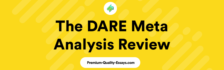 The DARE Meta Analysis Review