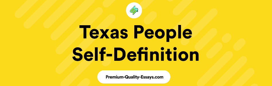 Texas People Self-Definition