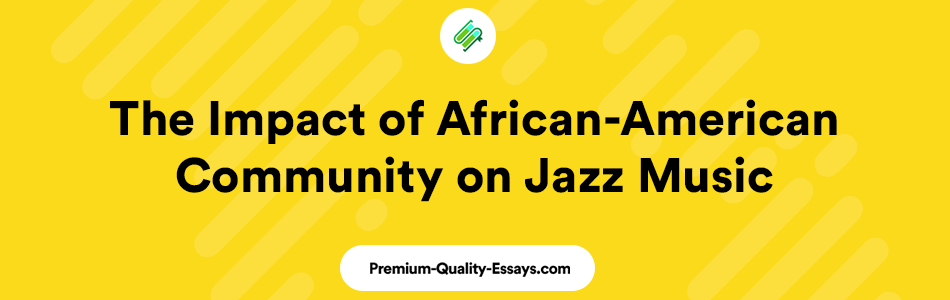Jazz music and African_american community