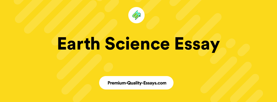 earth science research essay sample