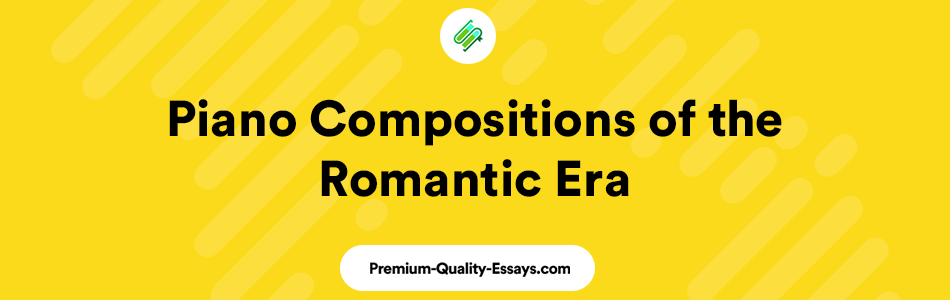 romantic compositions for piano