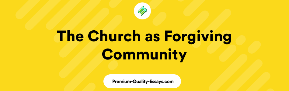 The Church as forgiving community article review